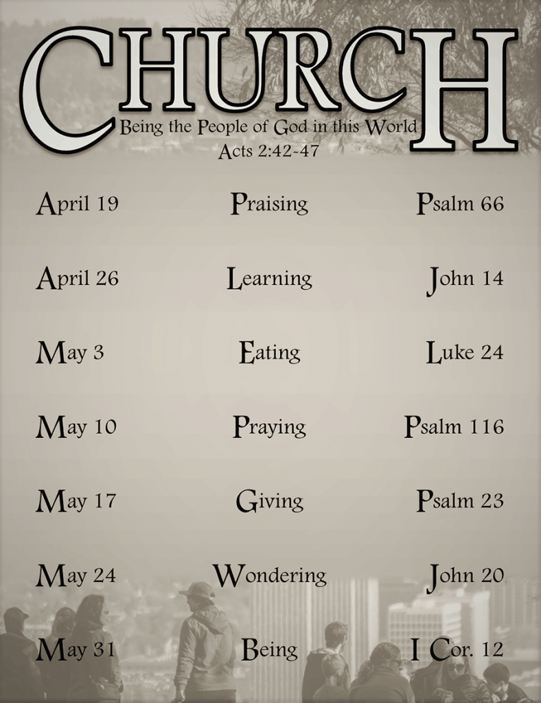 Church - Being the People of God in this World; Acts 2:42-47